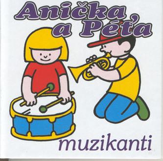 Anička a Péťa muzikanti