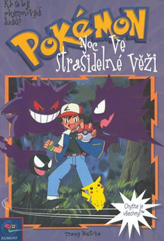 Pokémon  4 - Noc ve Straš.věži