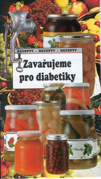 Zavařujeme pro diabetiky