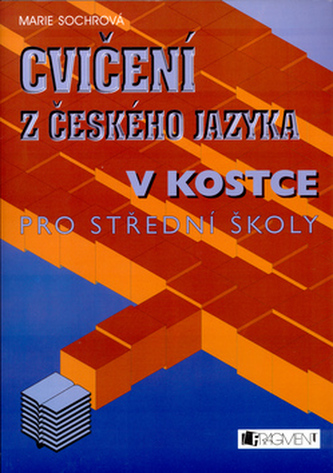 Cvičení z českého jazyka v kostce pro střední školy