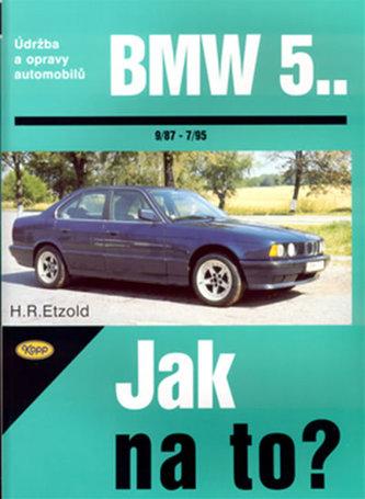 BMW 5.. od 9/87 do 7/95 - Hans-Rüdiger Etzold