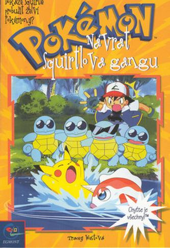 Pokémon  8 - Návrat Squirtlova gangu