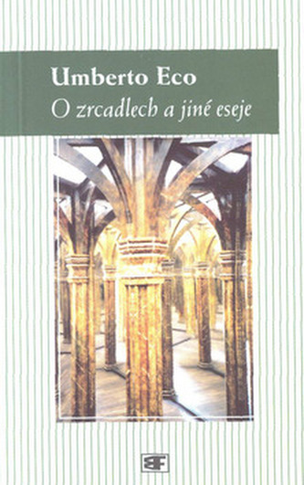 O zrcadlech a jiné eseje