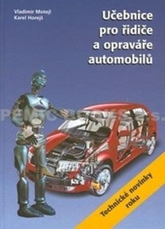 Učebnice pro řidiče a opraváře automobilů 2.vydání