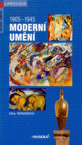Moderní umění 1905-1945