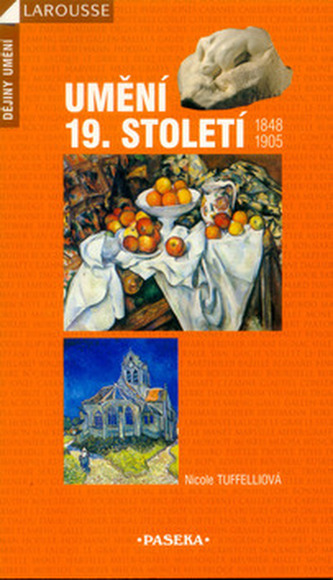 Umění 19. století 1848 - 1905