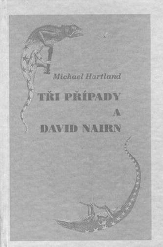 Tři případy a David Nairn