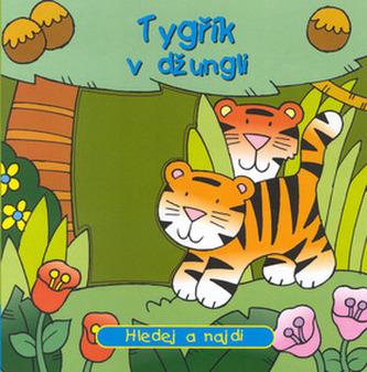 Tygřík v džungli