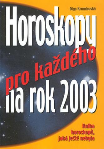 Horoskopy pro každého na 2003