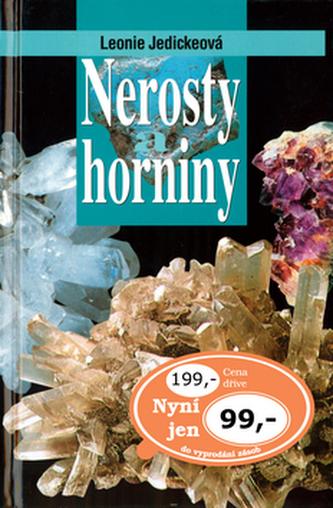 Nerosty a horniny