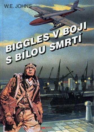 Biggles v boji s bílou smrtí