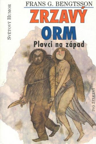 Zrzavý Orm-Plavci na západ