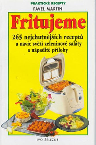 Fritujeme-265 nejch.receptů