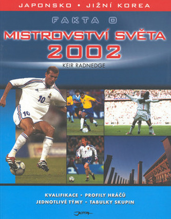 Fakta o mistrovství světa 2002
