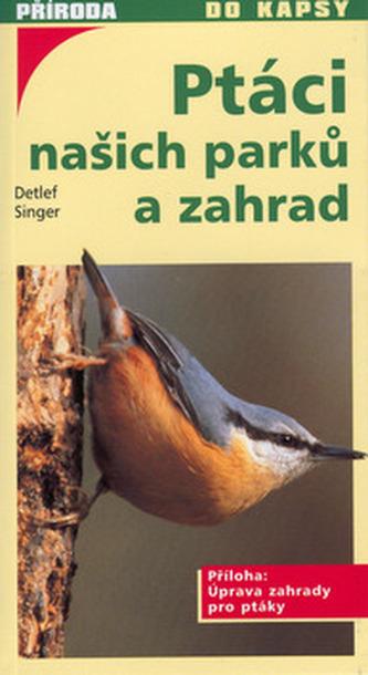 Ptáci našich parků a zahrad