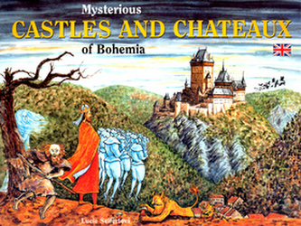 Mysterious castles and chateaux of Bohemia