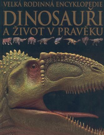 Dinosauři a život v pravěku