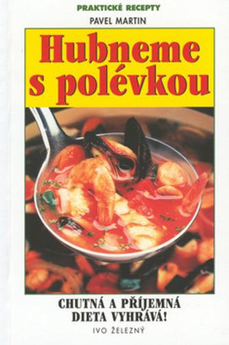 Hubneme s polévkou