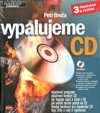 Vypalujeme CD + CD ROM 3.vyd.