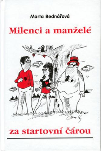 Milenci a manželé za start.č.