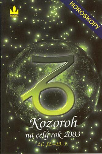 Horoskopy 2003 Kozoroh BARONET