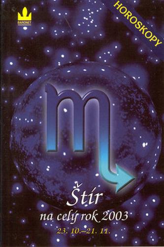 Horoskopy 2003 Štír    BARONET
