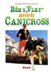 Běh s Vlky aneb Canicross