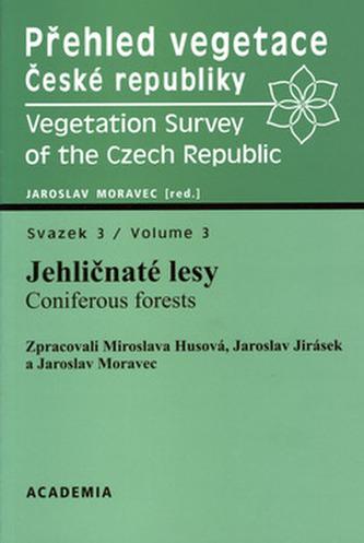 Přehled vegetace České republiky Svazek 3