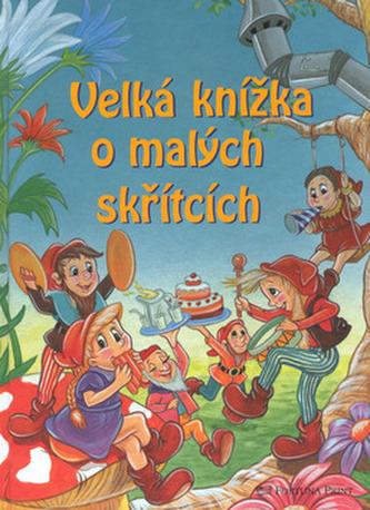 Velká knížka o malých skřítcích
