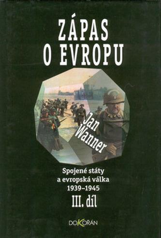 Zápas o Evropu III. díl