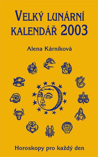 Velký lunární kalendář 2003