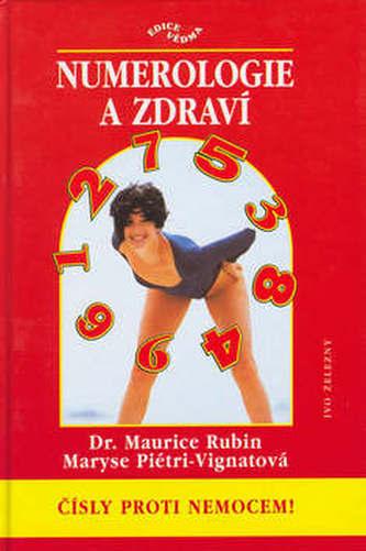Numerologie a zdraví-čísly...