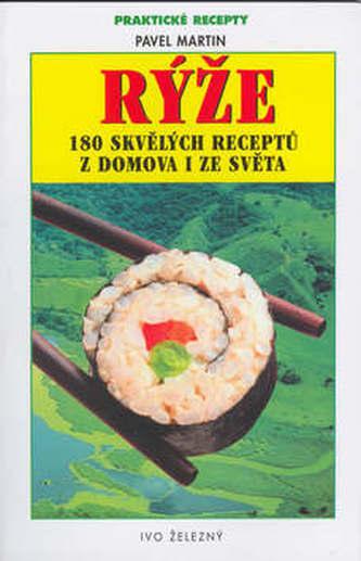 Rýže 180 skvělých receptů