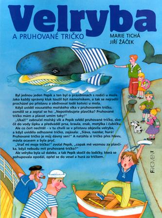 Velryba a pruhované tričko
