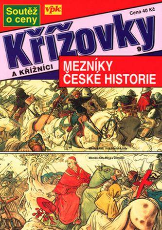 Mezníky české hist.