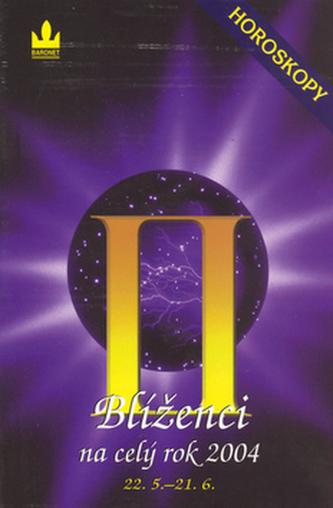 Horoskopy 2004 BlíženciBARONET