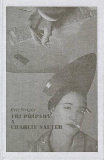 Tři případy a Charlie Salter