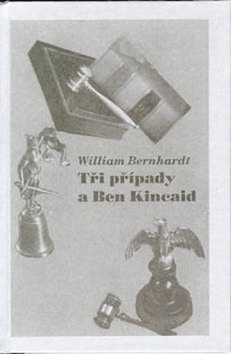 Tři případy a Ben Kincaid