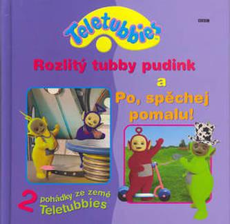 Teletubbies - Rozlitý tubby...