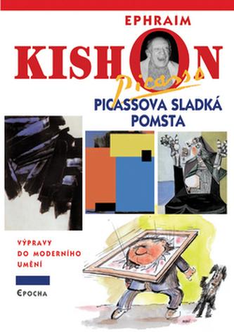 Picassova sladká pomsta