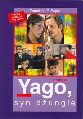 Yago, syn džungle 2.díl
