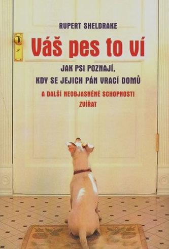 Váš pes to ví
