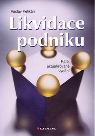 Likvidace podniku 5.akt.vyd.