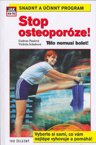 Stop osteoporóze!
