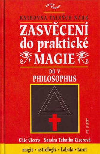 Zasvěcení do praktické magie V. -  Philosophus