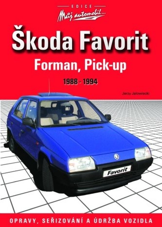 Škoda Favorit, Forman, Pick-up 1988-1994 - Jerzy Jałowiecki