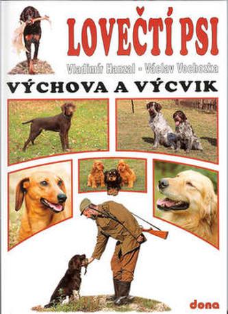 Lovečtí psi Výchova a výcvik