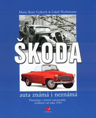 Škoda auta známá i neznámá