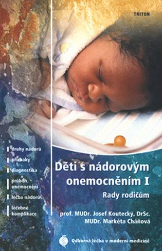 Děti s nádorovým onemocněním I