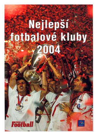 Nejlepší fotbalové kluby 2004